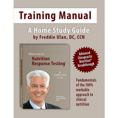 Nutrition Response Testing® Workshop Manual – the companion manual for all DVD Sets